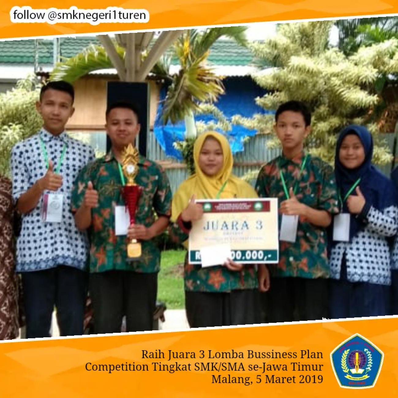 Raih Juara 3 Lomba Bussiness Plan Competition Tingkat SMK/SMA se-Jawa Timur